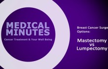 Breast Cancer Treatment Mastectomy or Lumpectomy